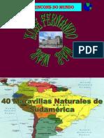 40 Maravillas Sudamericanas