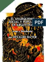 El Anarquismo Social y Popular en Argentina (Auge y decadencia) - Osvaldo Bayer