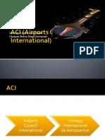 ACI (Airports Council International).pptx