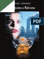 Daniel Lapazano - Feminismo o Matrismo [2009]
