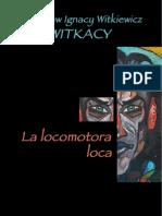 Witkacy La Locomotora Loca