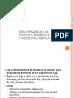 05 DESCRIPCIÓN DE LAS ESPECIFICACIONES DE PROCESOS Y DECISIONES ESTRUCTURADAS