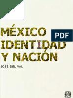 Del Val - Mexico, Identida y Nacion