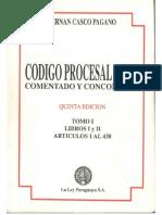Codigo Procesal Civil Comentado y Concordado Henan Casco Pagano Tomo I