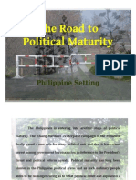 THE ROAD TO POLITICAL MATURITY