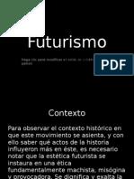 David - Carolina - Sergio - Futurismo