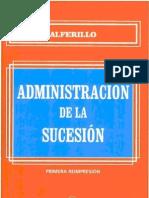Administracion de La Sucesion - Pascual Eduardo Alferillo