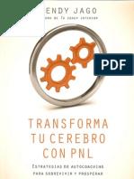 Transforma Tu Cerebro Con PNL - Wendy Jago
