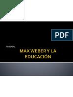MAX WEBER Y LA EDUCACIÓN