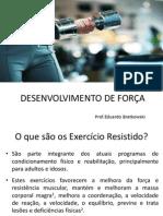Aula 7 - prescrição do exercício para o desenvolvimento da força