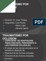 TRAUMATISMO POR OCLUSION.pptx