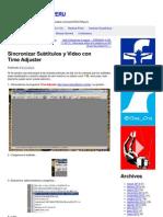 Sincronizar Subtitulos y Video Con Time Adjuster