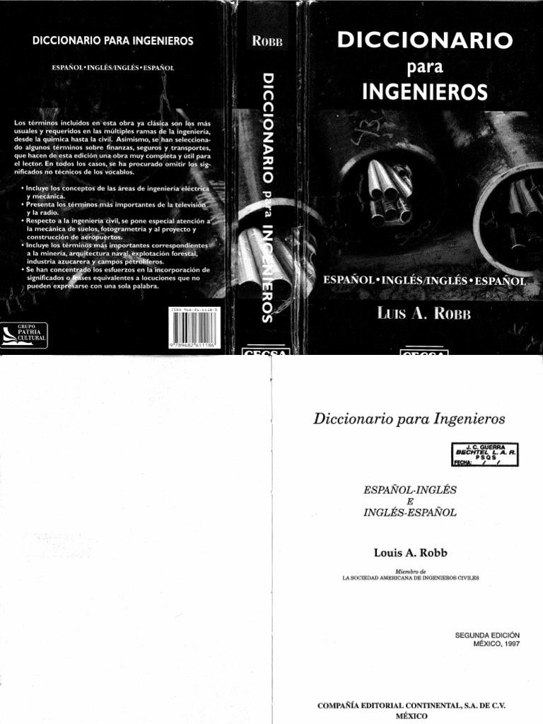 Diccionario Para Ingenierios Espanol-Ingles Ingles-Espanol 2da Ed