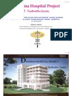Dhamma Hospital Project @ ThaBarWa Centre