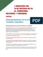 LA NACION ARGENTINA SIN CAPACIDAD DE DEFENSA DE SU SOBERANÍA, TERRITORIO,  RECURSOS  Y DIGNIDAD. (NOTAS)