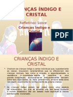 CRIANÇAS ÍNDIGO E CRISTAL