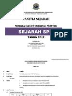 Perancangan Peningkatan Prestasi Sejarah Spm 2012