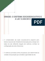 Apresentação SINASE_Conselheiro Adilson Souza
