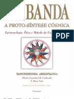 F Rivas Neto - Umbanda - A Proto-Sintese Cosmica