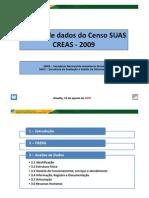 Analise dos dados do Censo SUAS - Módulo CREAS 2009.