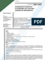 NBR 14918 - Chumbadores Mecanicos Pos-Instalados Em Concreto - Avaliacao Do Desempenho