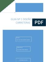 GUIA Nº 1 (Carreteras) Luis Huete