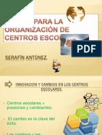CLAVES PARA LA ORGANIZACIÓN DE CENTROS ESCOLARES.