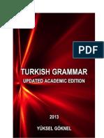 TURKISH GRAMMAR UPDATED ACADEMIC EDITION YÜKSEL GÖKNEL March  2013