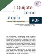 Don Quijote Como Utopia (ADOLFO SANCHEZ VAZQUEZ)