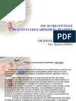 Joc Si Creativitate in Activitatile Artistico-plastice - Prof Stroia Ramona (1)
