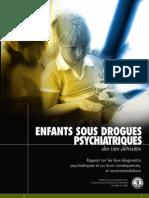Enfants sous médicaments psychiatriques