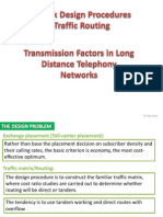 Telecommunication system engineering Network Design Procedures & Traffic Routing