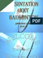 Presentation in Badminton