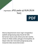 Aplikasi SPSS Pada Uji RUN (RUN Test