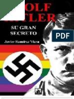 Adolf Hitler Su Gran Secreto - Javier Ramirez Viera