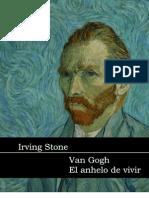 Irving, Stone - Anhelo de Vivir. La vida de Vincent Van Gogh.pdf
