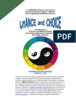 AZAR Y ALBEDRÍO (Chance and Choice)