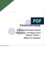 Highwoods Parent Workshop 6.3.13