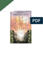 125007397 Max Lucado La Gran Casa de Dios