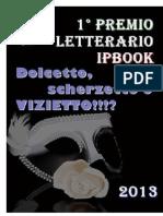 Dolcetto, Scherzetto o Vizietto!_!_ - 1 Premio Letterario iPBook
