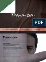 Porta Folio Francisco Caro