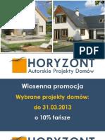 Wiosenna Promocja projektów domów Horyzont