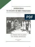 Missionárias na Solidão de Três Forquilhas
