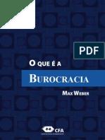 WEBER, Max - O que é a Burocracia