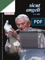 Sicut Angeli no. 1 - 2013