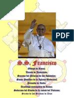Biografía y Oraciones por el Papa Francisco