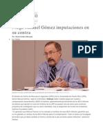 Dialogo Digital - Niega Manuel Gómez imputaciones en su contra-13-marzo-2013
