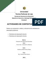 Comparación, análisis y valoración de los estandares de desempeño profesional.