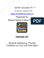 Spiritual Awakening - The Big Transition as Your Life Falls Apart [Episode 25] Wired for Success TV
