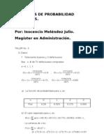 Contratación y gestión. Ejericicios prácticos de probabilidad Administración. Inocencio Meléndez Julio.